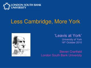 Less Cambridge, More York