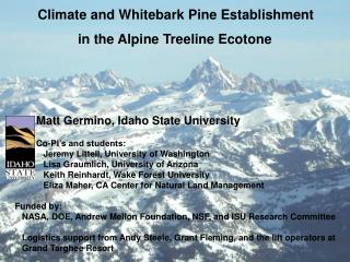 Climate and Whitebark Pine Establishment  in the Alpine Treeline Ecotone