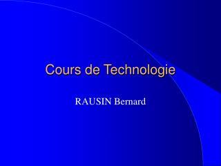 Cours de Technologie