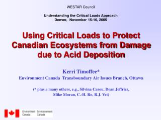 Using Critical Loads to Protect Canadian Ecosystems from Damage due to Acid Deposition