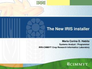 The New IRIS installer