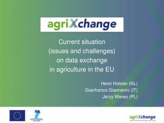 Current situation  (issues and challenges)   on data exchange  in agriculture in the EU