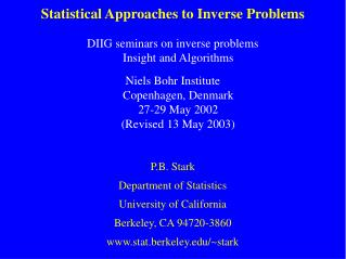 Statistical Approaches to Inverse Problems