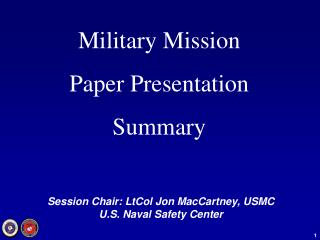 Military Mission Paper Presentation Summary