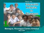 Managua, Nicaragua Centro Am rica Mayo 2004