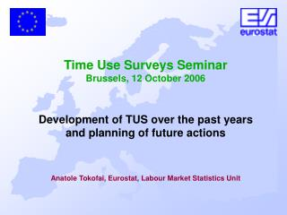 Pilot surveys Hetus Guidelines 2000 Time use surveys on the period 1998-2004