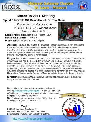 Spiral 5 INCOSE MG Demo Robot: On The Move.