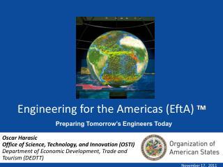Engineering for the Americas (EftA)  TM
