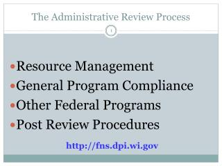 The Administrative Review Process