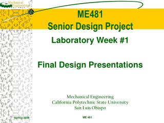 Laboratory Week #1 Final Design Presentations