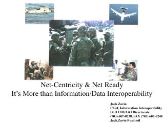 Jack Zavin Chief, Information Interoperability DoD CIO/A&I Directorate
