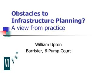 Obstacles to Infrastructure Planning? A view from practice