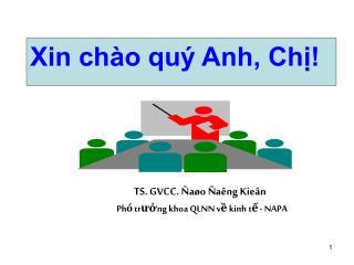 TS. GVCC.  Ñaøo Ñaêng Kieân Ph ó trưởng khoa  QLNN  về kinh tế  - NAPA