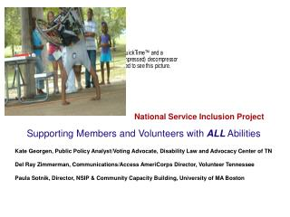 National Service Inclusion Project Supporting Members and Volunteers with  ALL  Abilities