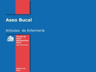 Aseo Bucal