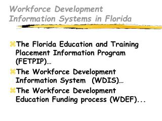 Workforce Development Information Systems in Florida