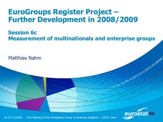 EuroGroups Register Project – Further Development in 2008/2009