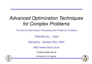 TRACER:ULL - 2003 Barcelona,  October 25th, 2003 tracer.ull.es TIC2002-04498-C05-05