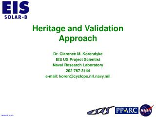 Heritage and Validation Approach