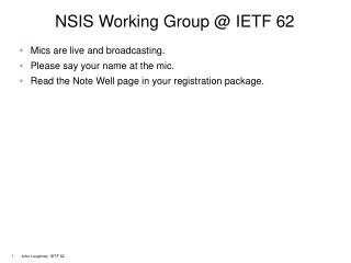 NSIS Working Group @ IETF 62