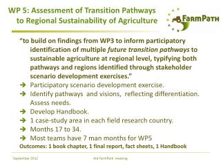 WP 5: Assessment of Transition Pathways to Regional Sustainability of Agriculture