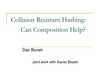 Collision Resistant Hashing: 	Can Composition Help?