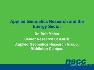Applied Geomatics Research and the Energy Sector