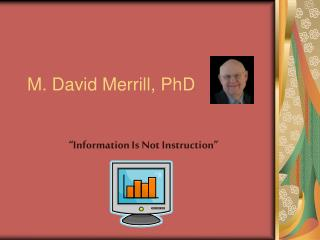 M. David Merrill, PhD