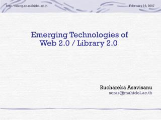 Emerging Technologies of  Web 2.0