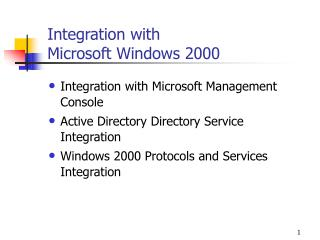 Integration with  Microsoft Windows 2000