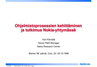 Ohjelmistoprosessien kehitt�minen  ja tutkimus Nokia-yhtym�ss�