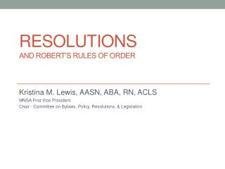 Resolutions and Robert's Rules of Order