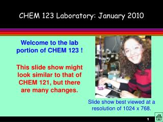 CHEM 123 Laboratory: January 2010