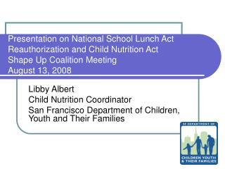 Libby Albert Child Nutrition Coordinator
