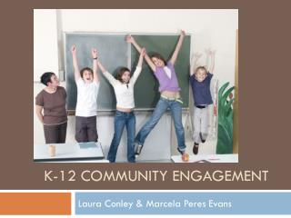 K-12 Community engagement