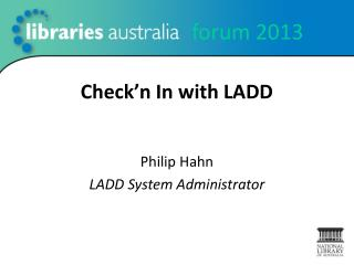 Check�n  In with LADD