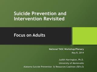 Suicide Prevention and Intervention Revisited Focus on Adults