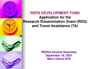 REPS DEVELOPMENT FUND Application for the Research Dissemination Grant (RDG)