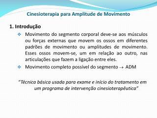 Cinesioterapia para Amplitude de Movimento