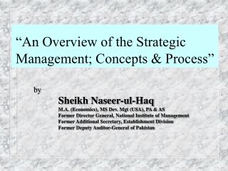 """An Overview of the Strategic Management; Concepts & Process"""