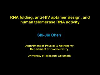RNA folding, anti-HIV aptamer design, and human telomerase RNA activity