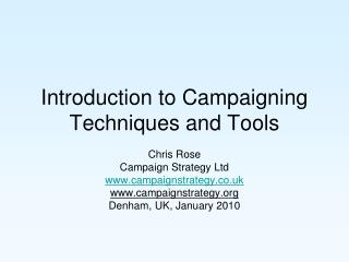 Introduction to Campaigning Techniques and Tools