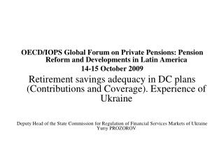 OECD/IOPS Global Forum on Private Pensions: Pension Reform and Developments in Latin America