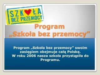 """Program  """"Szkoła bez przemocy"""""""