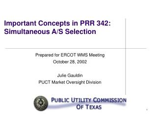 Important Concepts in PRR 342: Simultaneous A/S Selection