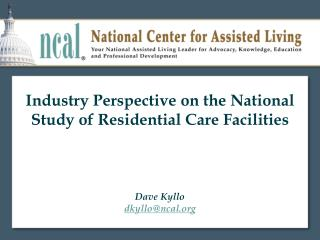 Industry Perspective on the National Study of Residential Care Facilities