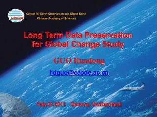 Long Term Data Preservation  for Global Change Study