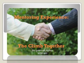Mentoring  Experience:  The Climb Together