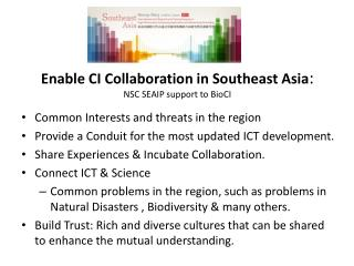 Enable CI Collaboration in Southeast Asia : NSC SEAIP support to  BioCI