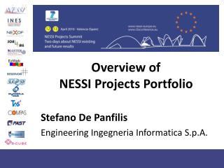 Overview of NESSI Projects Portfolio  Stefano De Panfilis